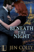 Beneath the Night (The Cities Below, #3)