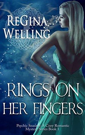Rings On Her Fingers(Psychic Seasons 1)