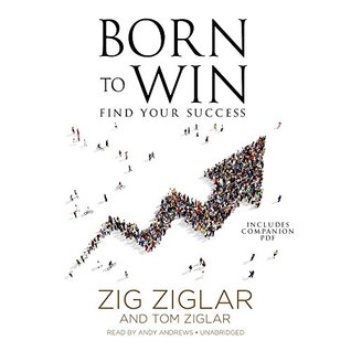 Born to Win: Find Your Success, Includes Companion PDF
