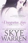 Dangerous Love (Stripped, #0.5-1)