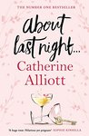 About Last Night . . . by Catherine Alliott