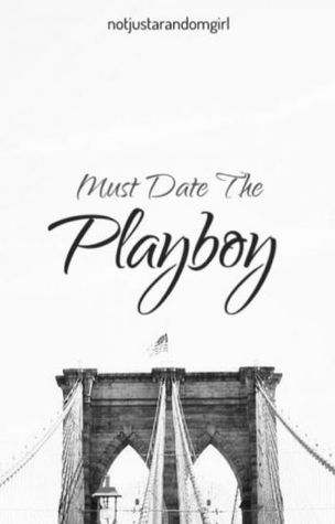 Must Date the Playboy