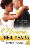 A Husband by New Year's (The McClendon Holiday Series Book 4)