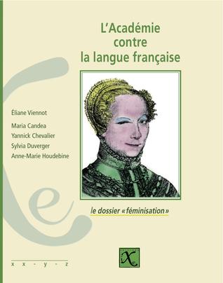 l'Académie contre la langue française Download Epub