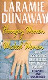 Hungry Woman and Wicked Woman (Two Scorching Bestsellers Now in One Volume)