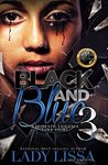 Black & Blue 3: A Domestic Violence Story