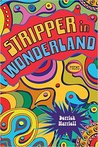 Stripper in Wonderland: Poems
