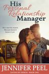 His Personal Relationship Manager (Dating by Design, #1)