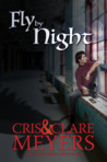 Fly by Night (Criminal Elements, #2)