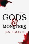 Gods & Monsters (Gods & Monsters, #1)