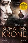 Schattenkrone - Royal Blood by Eleanor Herman