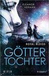 Göttertochter - Royal Blood by Eleanor Herman