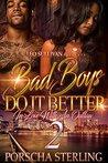 Bad Boys Do It Better 2 by Porscha Sterling