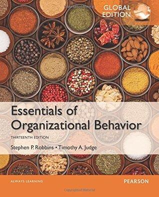 Essentials of Organizational Behavior, Global Edition