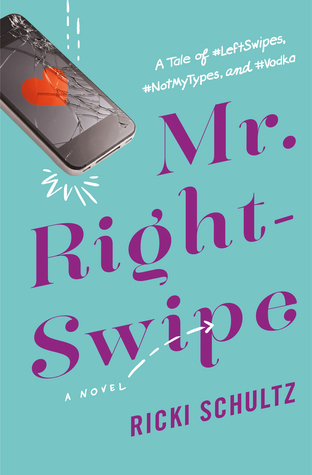 DNF Review: Mr. Right Swipe by Ricki Schultz