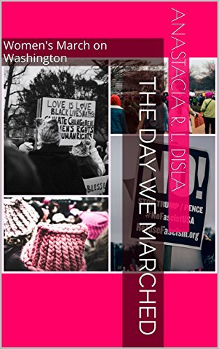 The Day We Marched: Women's March on Washington