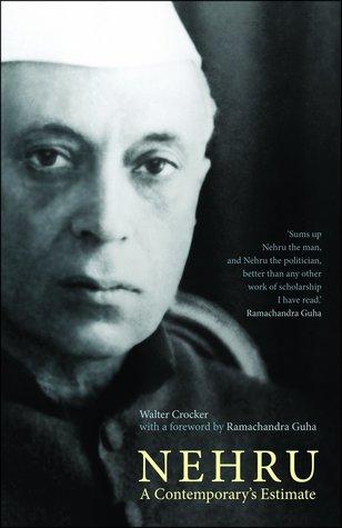 Nehru: A Contemporary's Estimate
