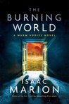 The Burning World (Warm Bodies #2) by Isaac Marion