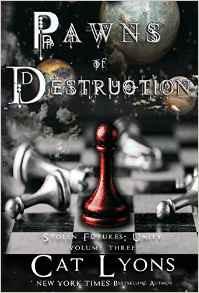 Pawns of Destruction(Stolen Futures: Unity 3)