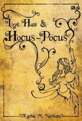 Love, Hate & Hocus-Pocus