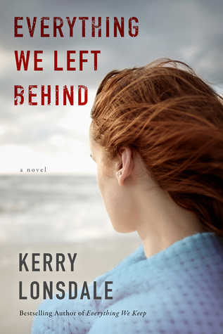 Everything We Left Behind (Everything We Keep #2)