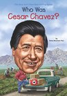Who Was Cesar Chavez? (Who Was?)