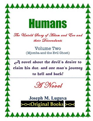 Humans by Joseph M. Luguya