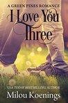 I Love You Three:...