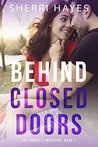 Behind Closed Doors (Daniels Brothers, #1)