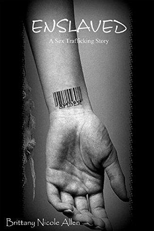 ENSLAVED: A Sex Trafficking Story