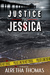 Justice for Jessica (Detective Rachel Storme, #1)