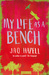 My Life as a Bench by Jaq Hazell