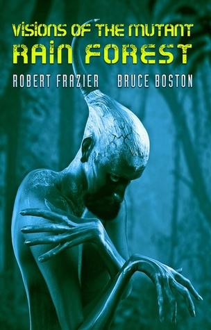 Resultado de imagem para Visions of the Mutant Rain Forest