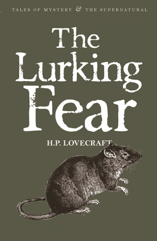Ebook The Lurking Fear: Collected Short Stories Volume 4 by H.P. Lovecraft TXT!