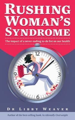 RUSHING WOMAN S SYNDROME EBOOK DOWNLOAD