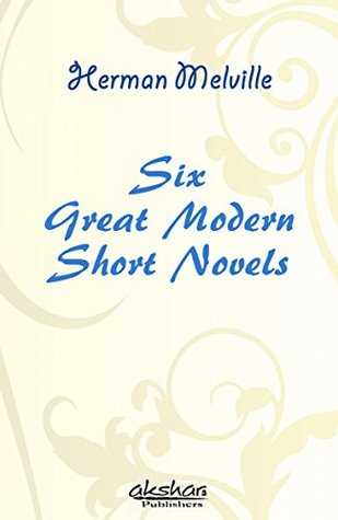 Great Modern Short Novels - Herman Meliville