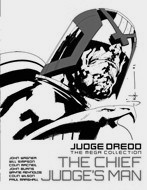 The Chief Judge's Man (Judge Dredd The Mega Collection, #52)