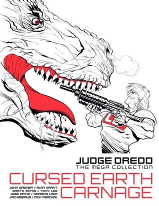 Cursed Earth Carnage (Judge Dredd The Mega Collection, #68)
