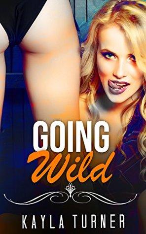 LESBIAN ROMANCE: Going Wild (Lesbian Romance Collection Collection) (Mix: Romance Collection Book 1)