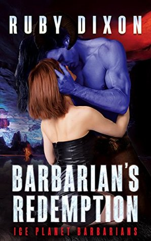 Barbarian's Redemption (Ice Planet Barbarians, #12)