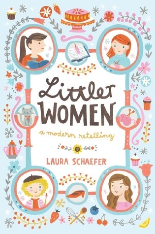 Littler Women: A Modern Retelling by Laura Schaefer
