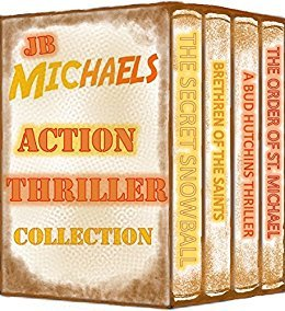 JB Michaels Action Thriller Collection by J.B.   Michaels