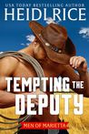 Tempting the Deputy by Heidi Rice