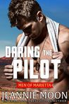 Daring the Pilot (Men of Marietta, #3)