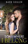 Somewhere I Belong (Shattered Lives #2)