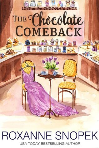 The Chocolate Comeback (Love at the Chocolate Shop #7)