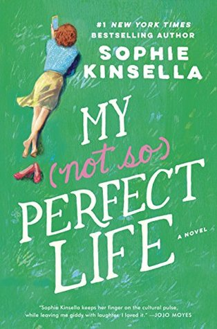 Ebook My Not So Perfect Life by Sophie Kinsella PDF!