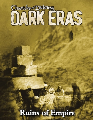 Dark Eras: Ruins of Empire