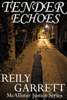 Tender Echoes (The McAllister Justice Series, #0.5)