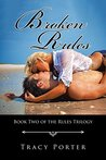 Broken Rules: Book Two of the Rules Trilogy
